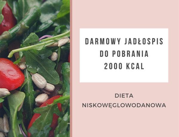 Darmowy jadłospis dieta lchf niskowęglowodanowa