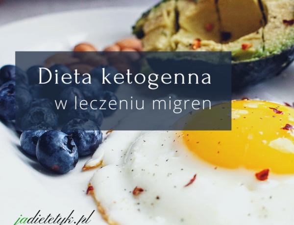 dieta ketogenna ketoza w leczeniu migren